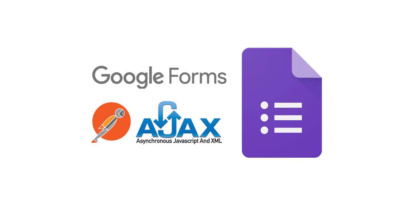 Como responder formularios de Google via postman y ajax